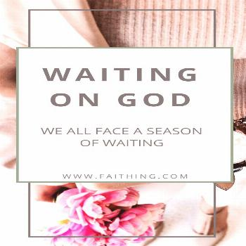 Waiting on God Is Not Easy but we are to wait well! It is always worth it!  via @faithingit_com
